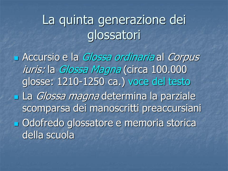 La quinta generazione dei glossatori