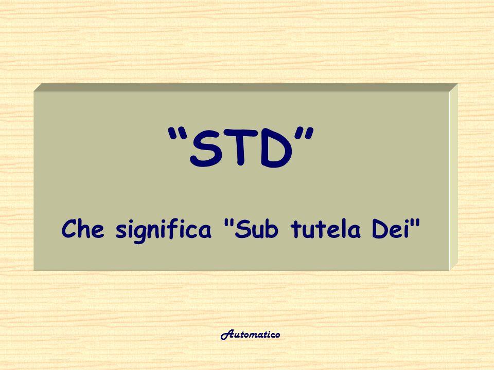 STD Che significa Sub tutela Dei
