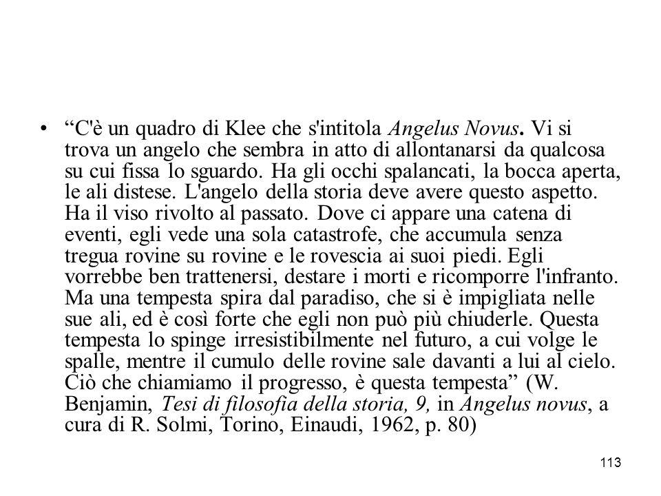C è un quadro di Klee che s intitola Angelus Novus