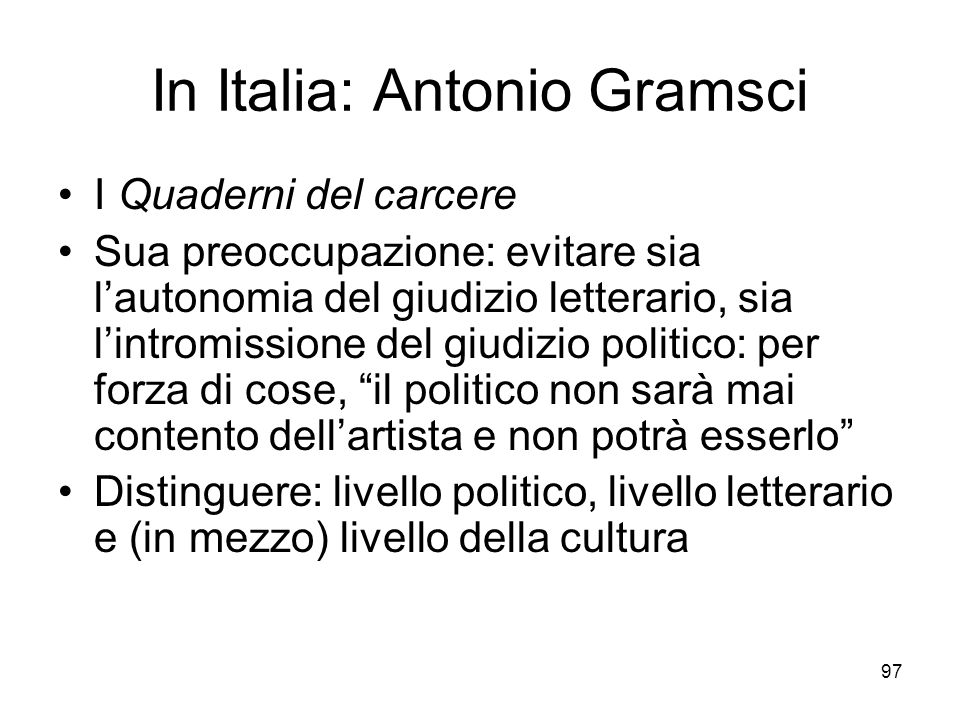 In Italia: Antonio Gramsci