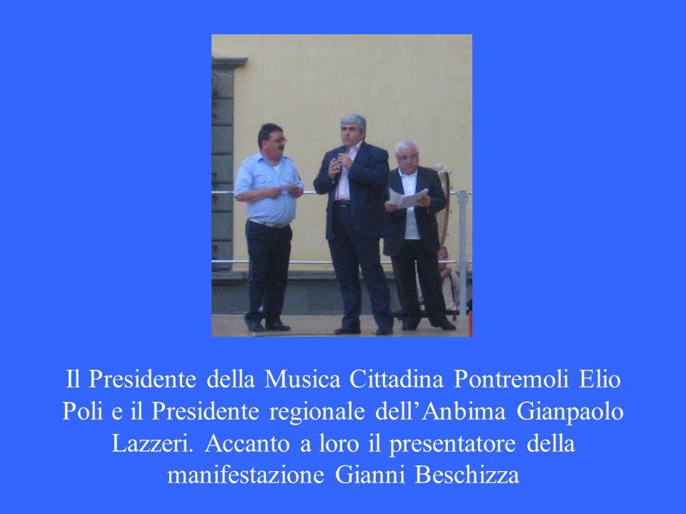Il Presidente della Musica Cittadina Pontremoli Elio Poli e il Presidente regionale dell'Anbima Gianpaolo Lazzeri.