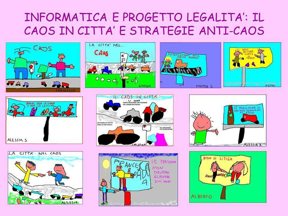 INFORMATICA E PROGETTO LEGALITA': IL CAOS IN CITTA' E STRATEGIE ANTI-CAOS