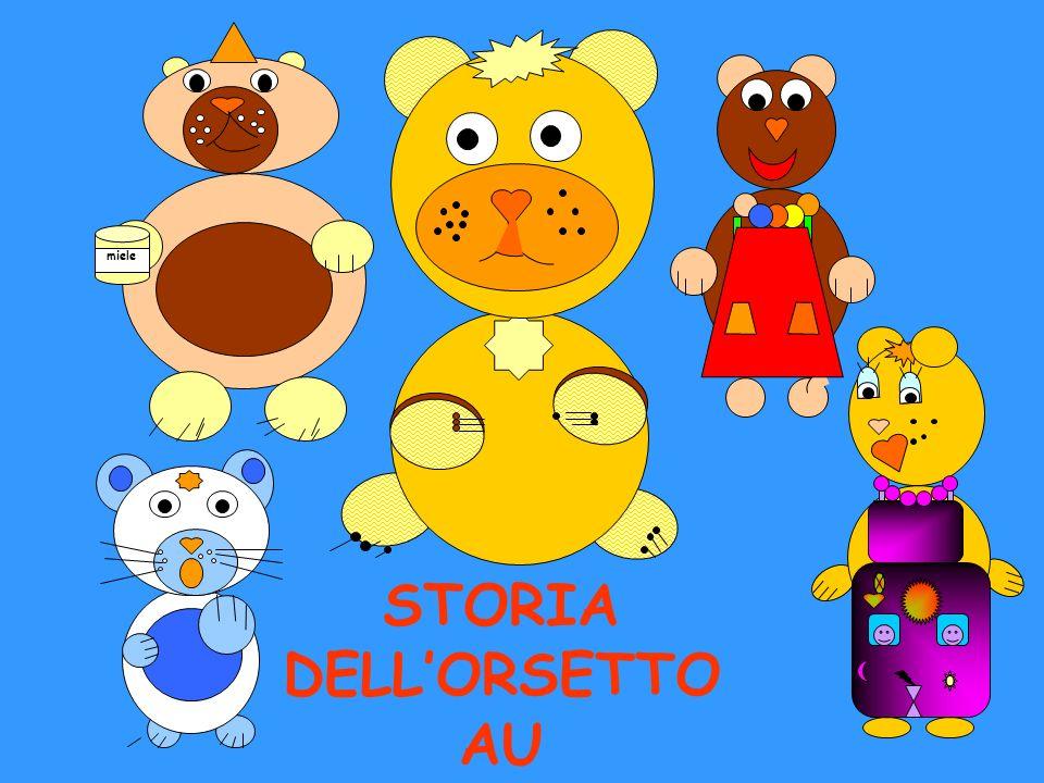 STORIA DELL'ORSETTO AU