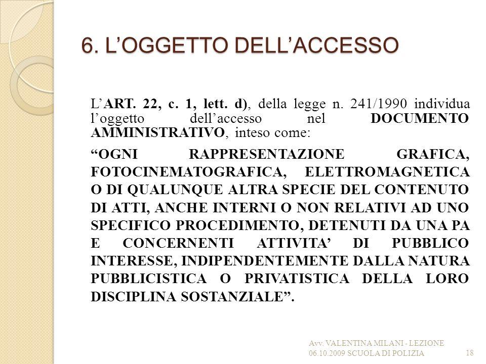 6. L'OGGETTO DELL'ACCESSO