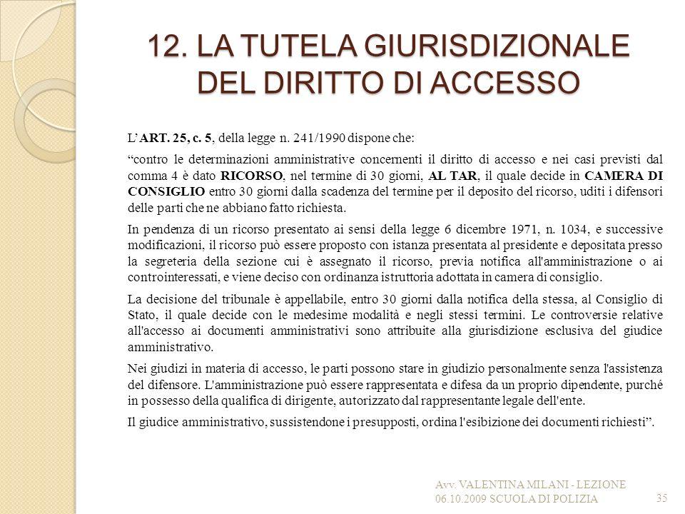 12. LA TUTELA GIURISDIZIONALE DEL DIRITTO DI ACCESSO