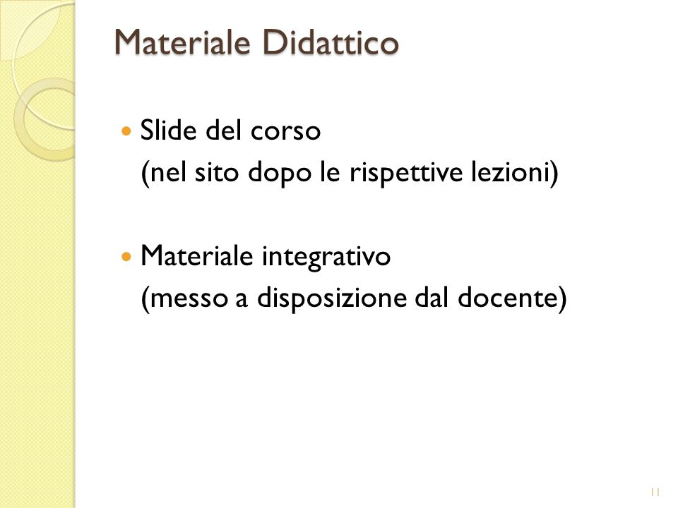 Materiale Didattico Slide del corso