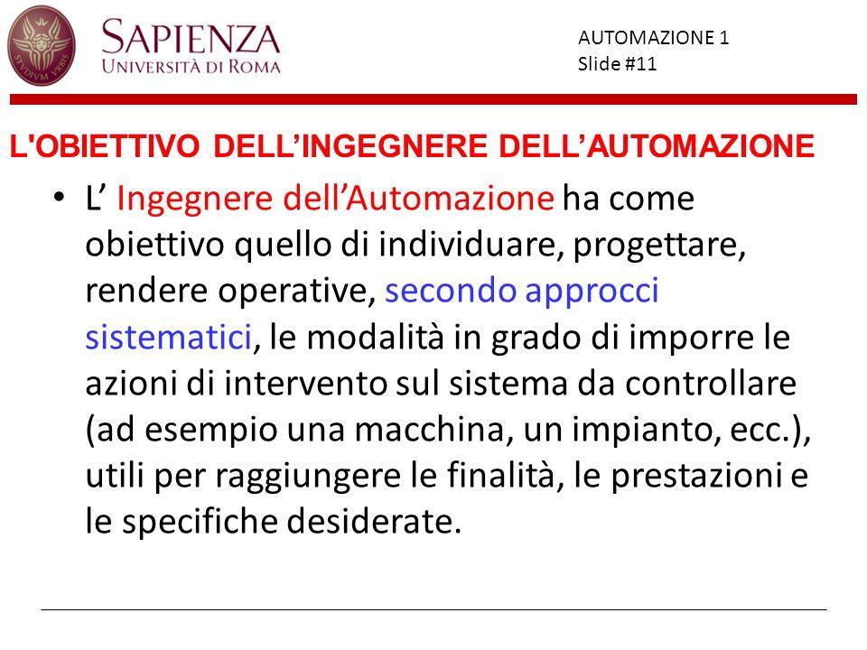 L OBIETTIVO DELL'INGEGNERE DELL'AUTOMAZIONE