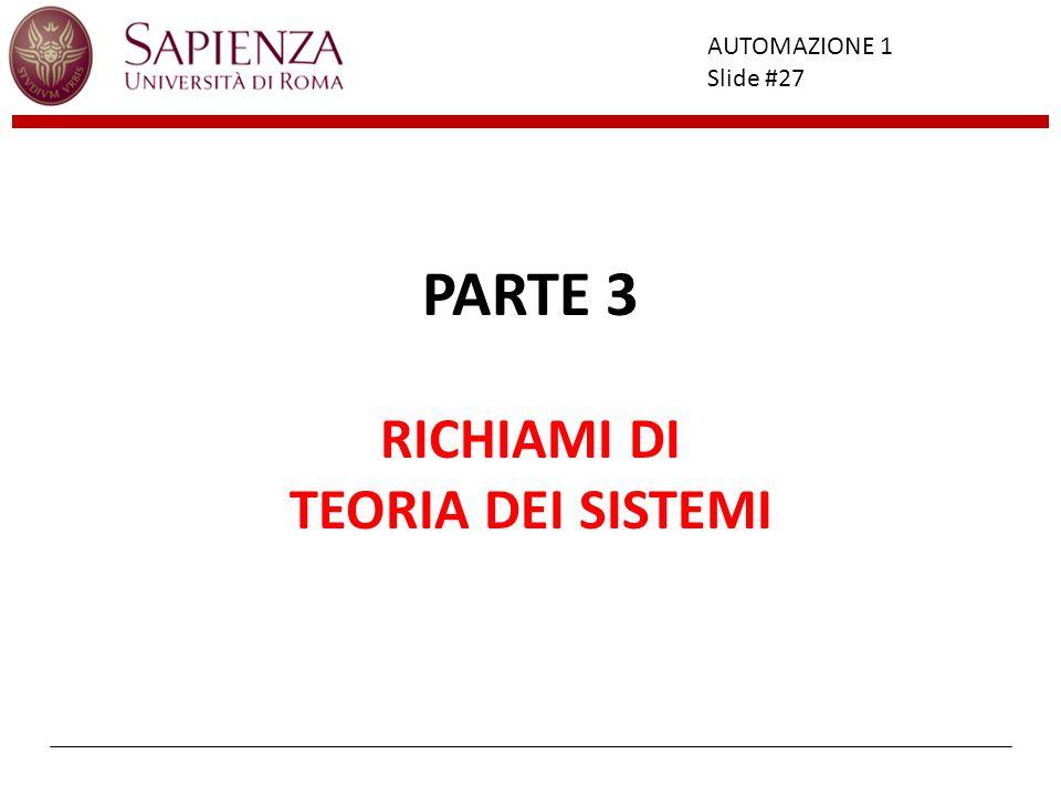 PARTE 3 RICHIAMI DI TEORIA DEI SISTEMI