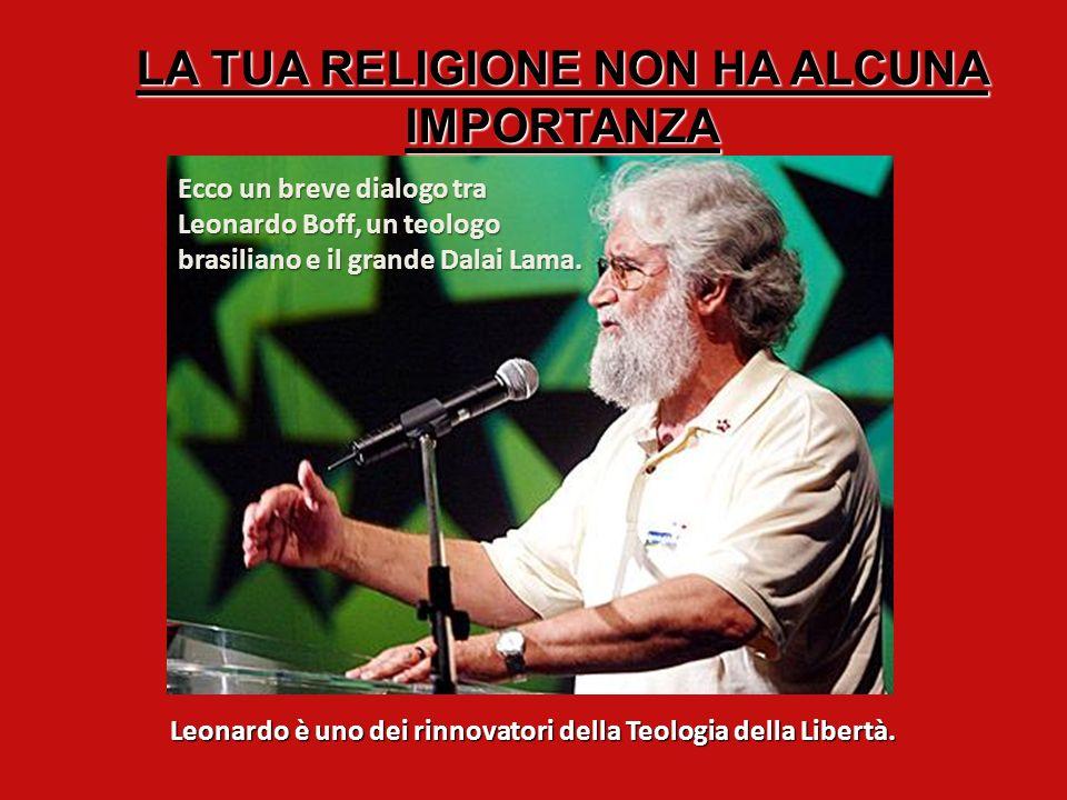 LA TUA RELIGIONE NON HA ALCUNA IMPORTANZA