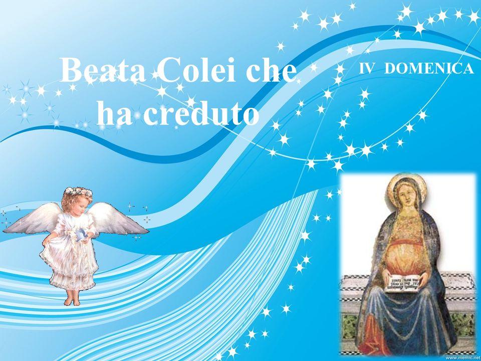 Beata Colei che ha creduto