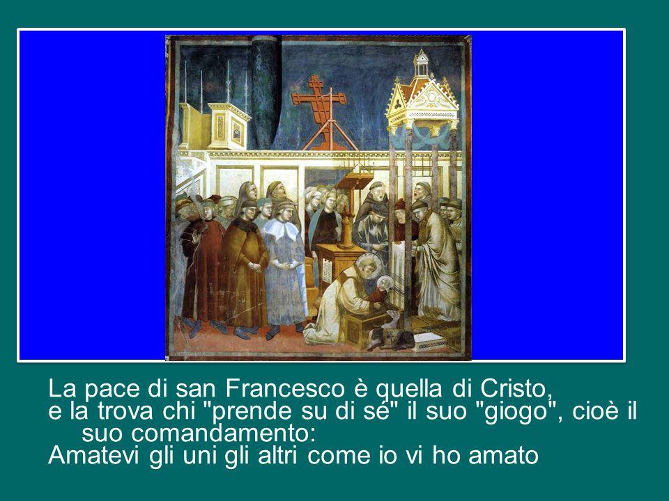 La pace di san Francesco è quella di Cristo,