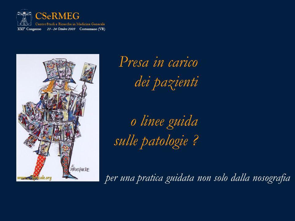 Presa in carico dei pazienti o linee guida sulle patologie