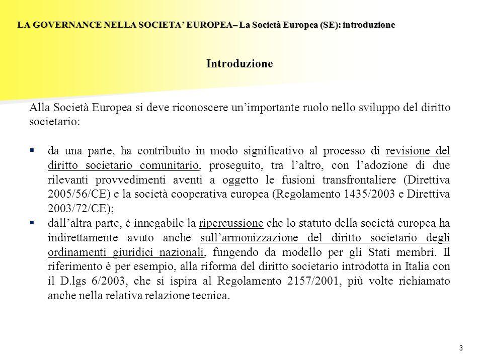 LA GOVERNANCE NELLA SOCIETA' EUROPEA– La Società Europea (SE): introduzione