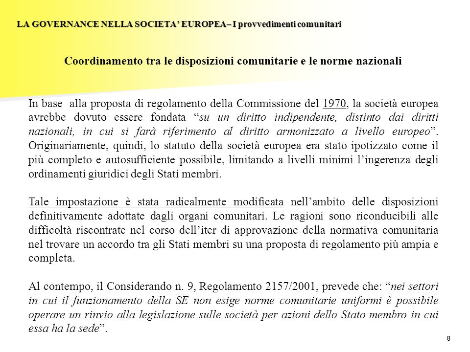Coordinamento tra le disposizioni comunitarie e le norme nazionali