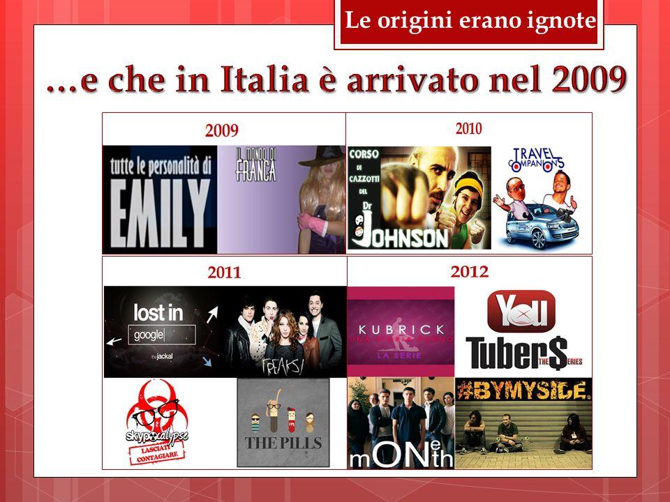 …e che in Italia è arrivato nel 2009