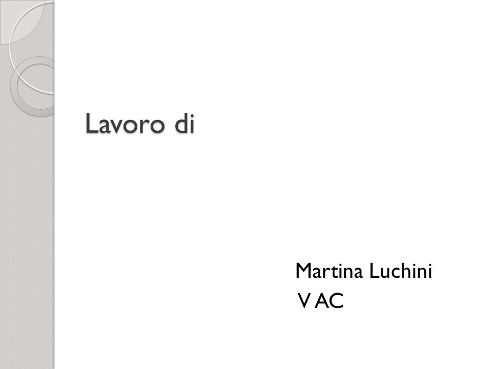 Lavoro di Martina Luchini V AC