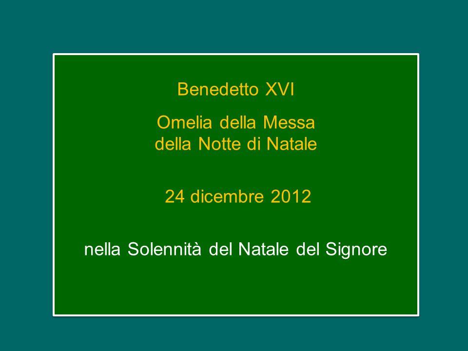 Omelia della Messa della Notte di Natale