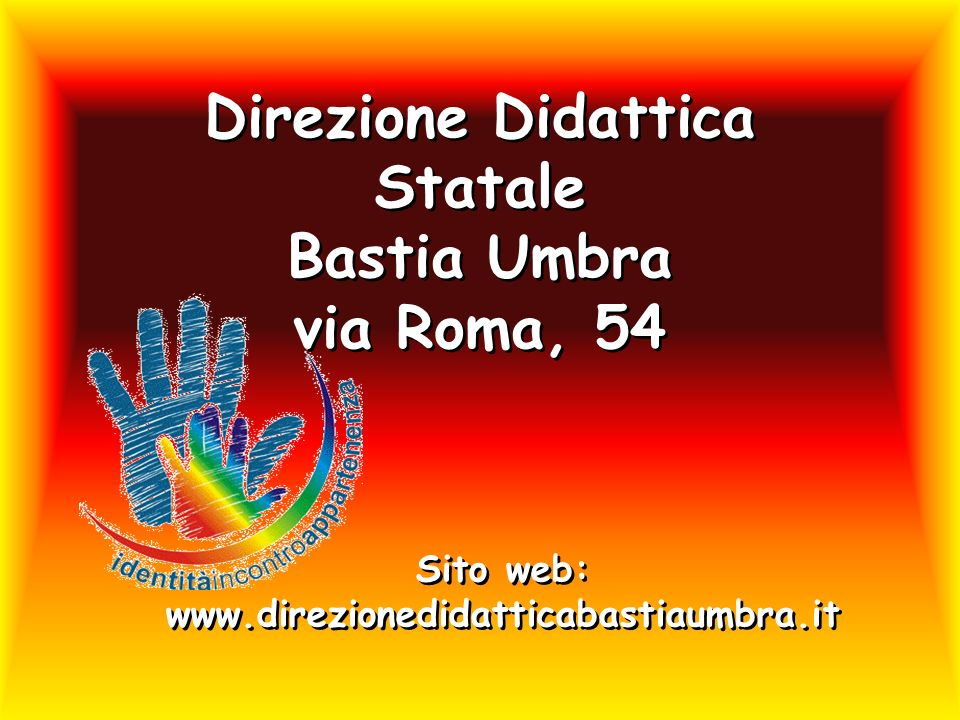 Direzione Didattica Statale Bastia Umbra via Roma, 54