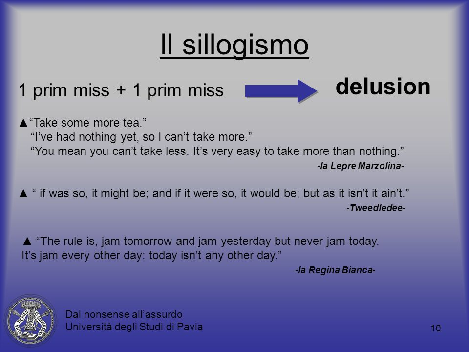 Il sillogismo delusion 1 prim miss + 1 prim miss