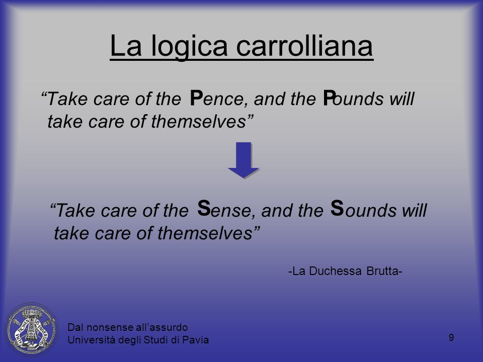 La logica carrolliana P P S S