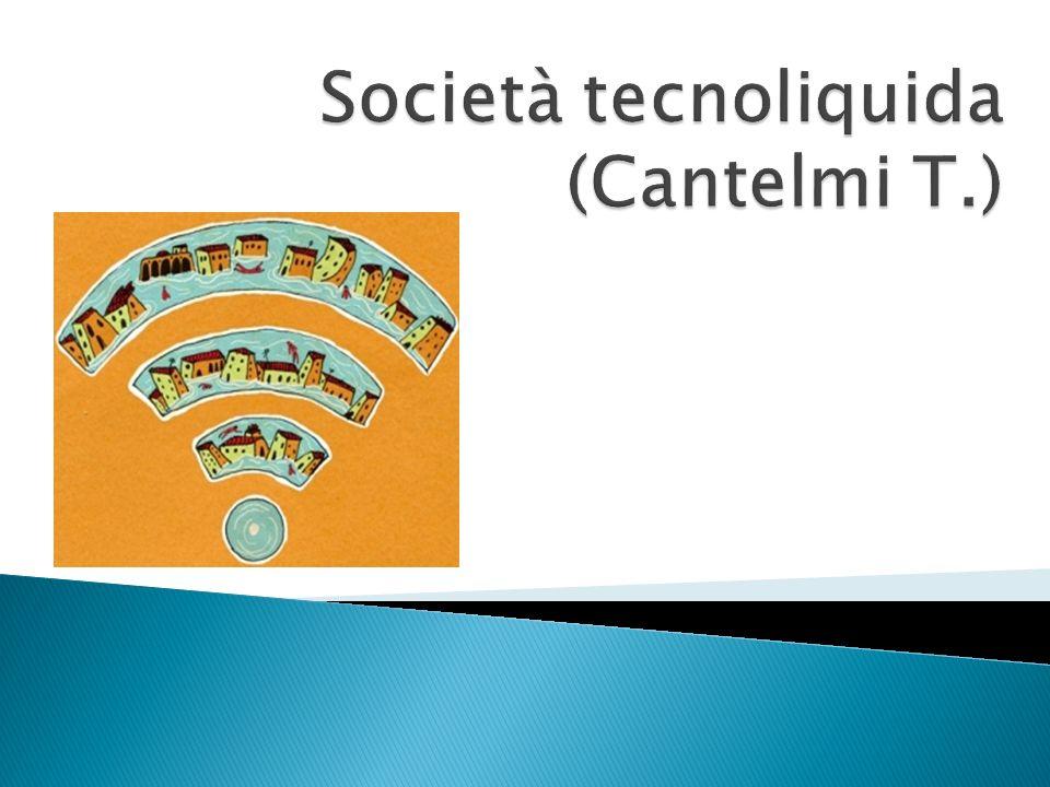 Società tecnoliquida (Cantelmi T.)