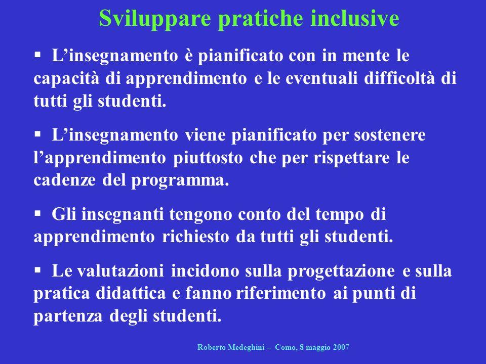 Sviluppare pratiche inclusive Roberto Medeghini – Como, 8 maggio 2007