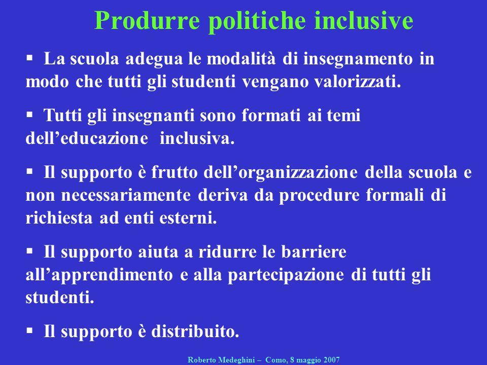 Produrre politiche inclusive Roberto Medeghini – Como, 8 maggio 2007
