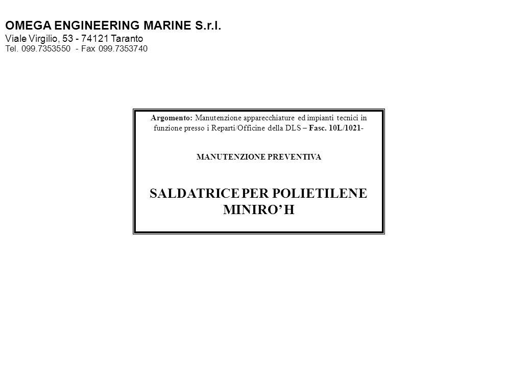 MANUTENZIONE PREVENTIVA SALDATRICE PER POLIETILENE MINIRO' H