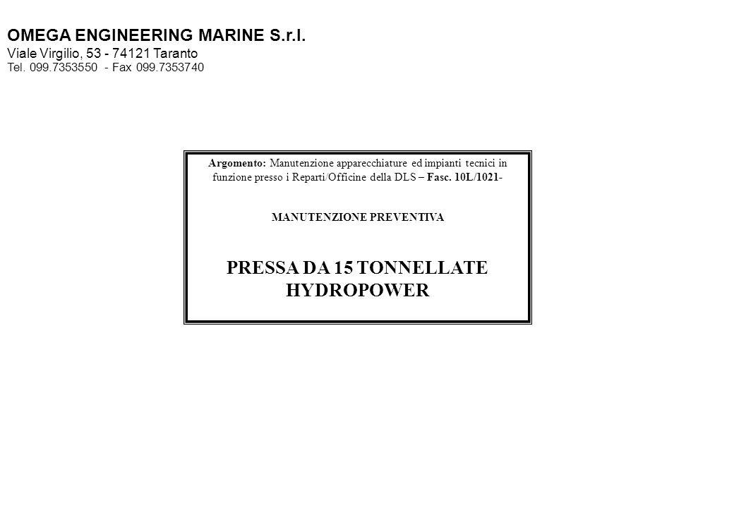 MANUTENZIONE PREVENTIVA PRESSA DA 15 TONNELLATE HYDROPOWER