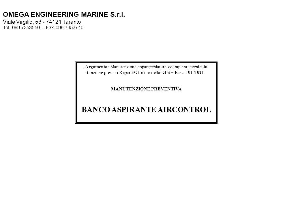 MANUTENZIONE PREVENTIVA BANCO ASPIRANTE AIRCONTROL