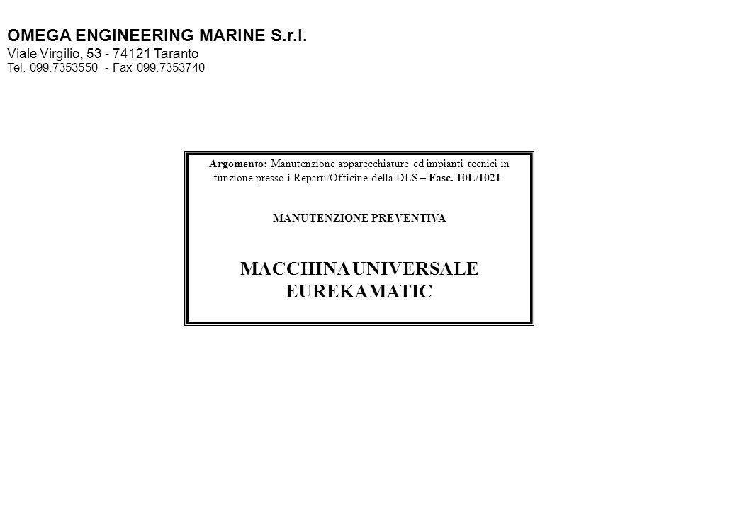 MANUTENZIONE PREVENTIVA MACCHINA UNIVERSALE EUREKAMATIC