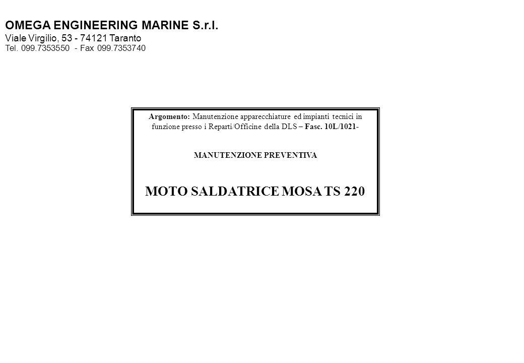 MANUTENZIONE PREVENTIVA MOTO SALDATRICE MOSA TS 220