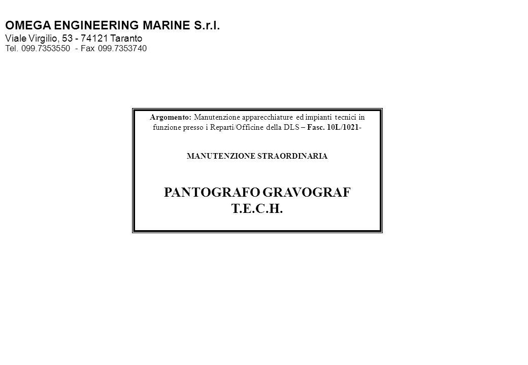 MANUTENZIONE STRAORDINARIA PANTOGRAFO GRAVOGRAF T.E.C.H.