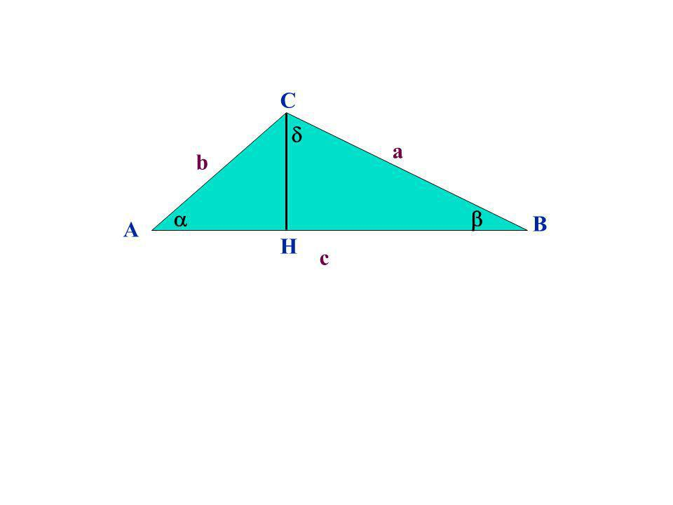 C  a b   B A H c