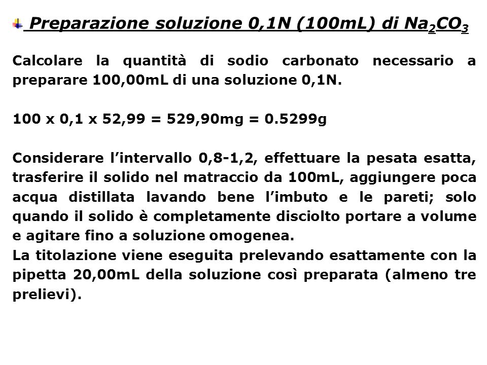 Preparazione soluzione 0,1N (100mL) di Na2CO3
