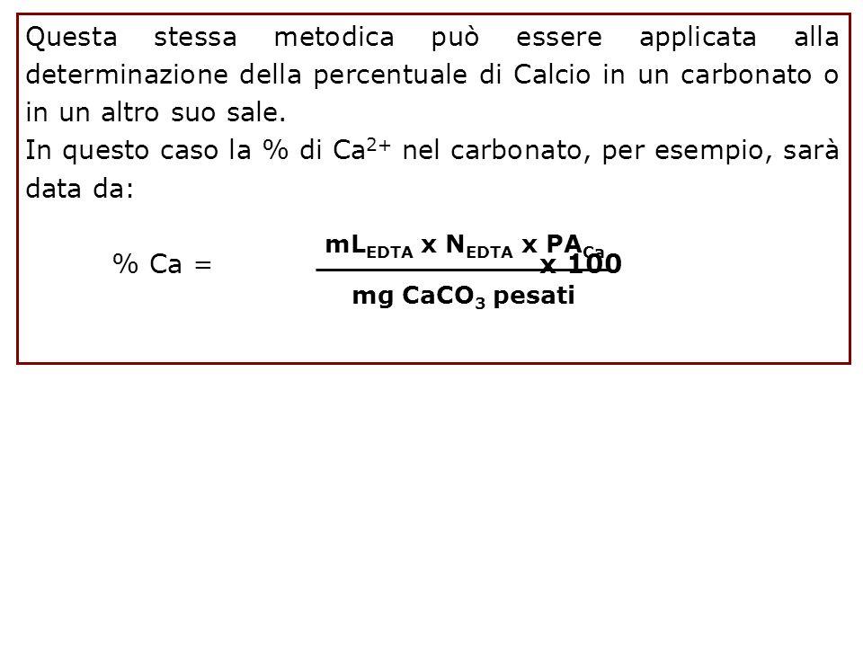 In questo caso la % di Ca2+ nel carbonato, per esempio, sarà data da: