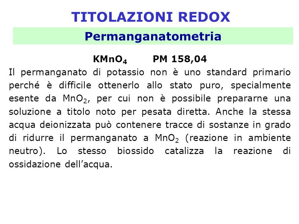 TITOLAZIONI REDOX Permanganatometria KMnO4 PM 158,04