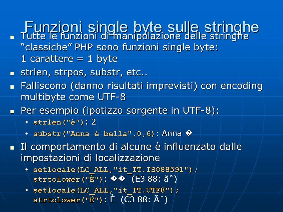 Funzioni single byte sulle stringhe