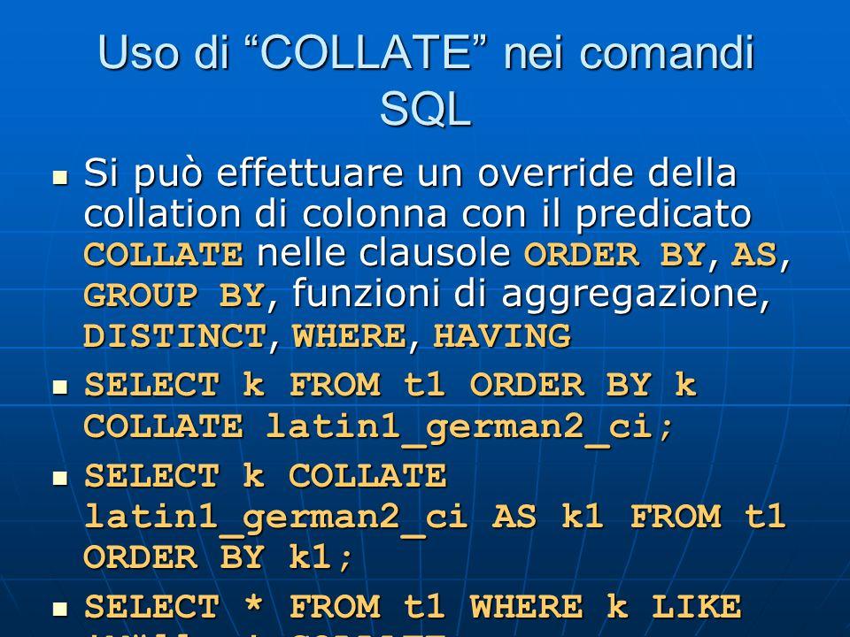 Uso di COLLATE nei comandi SQL