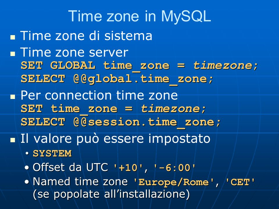 Time zone in MySQL Time zone di sistema