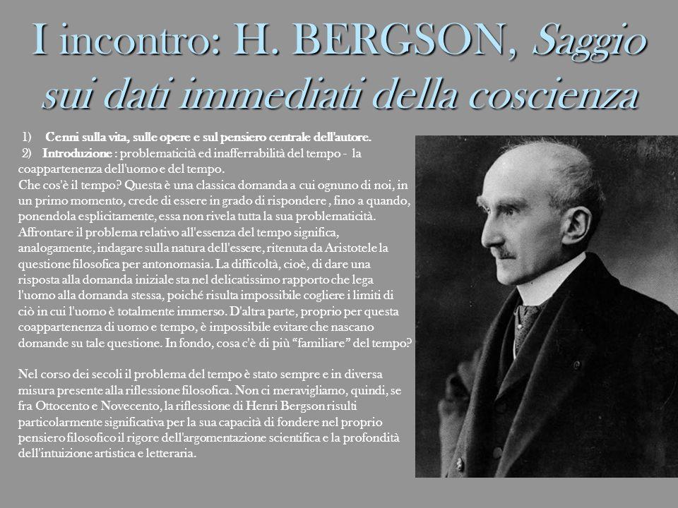 I incontro: H. BERGSON, Saggio sui dati immediati della coscienza