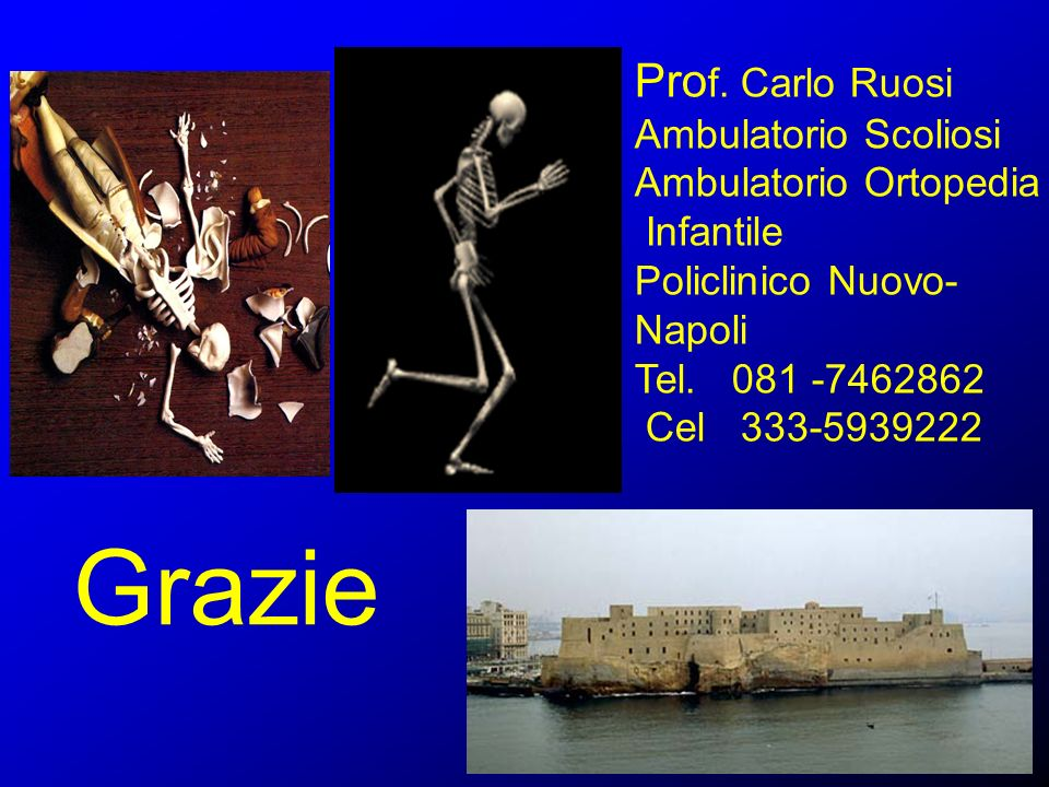 Grazie Prof. Carlo Ruosi Ambulatorio Scoliosi Ambulatorio Ortopedia
