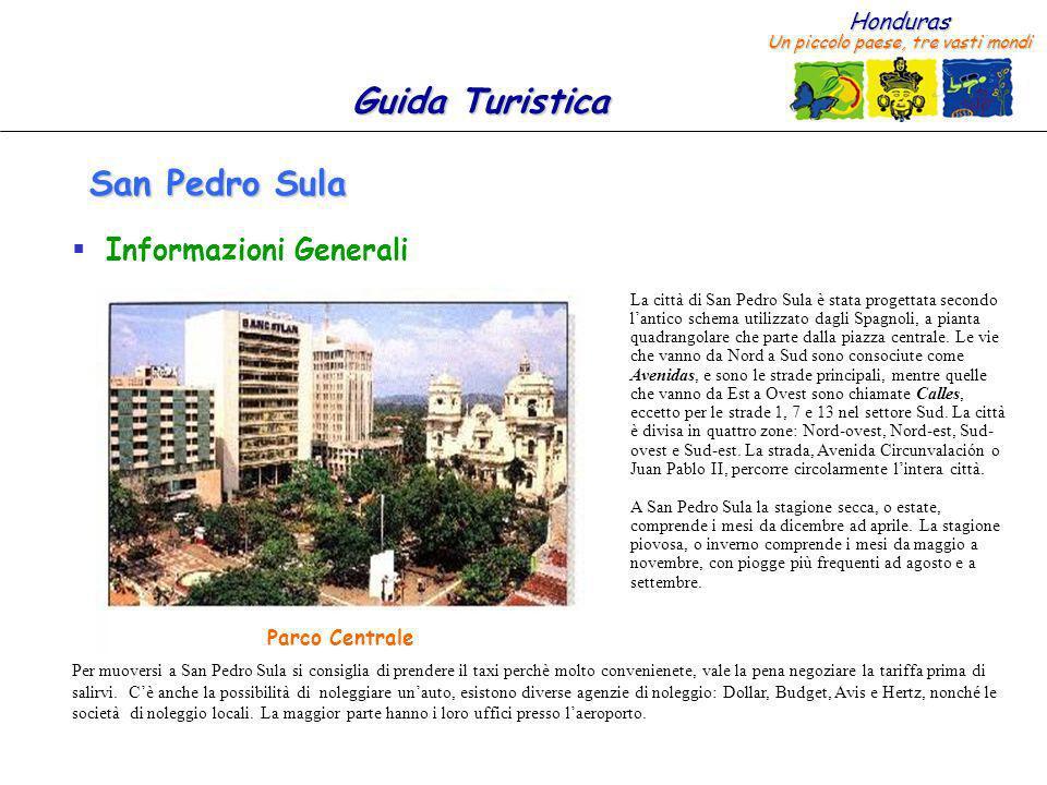 San Pedro Sula Informazioni Generali Parco Centrale