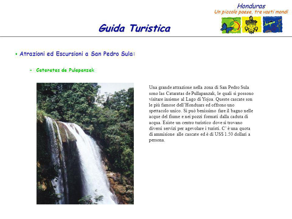 Atrazioni ed Escursioni a San Pedro Sula: