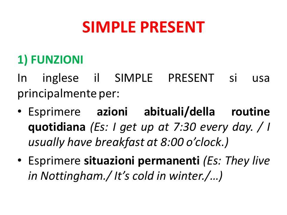 SIMPLE PRESENT 1) FUNZIONI