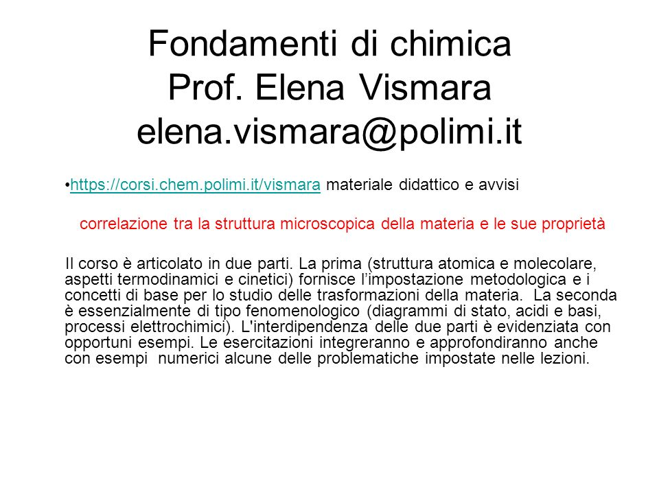 Fondamenti di chimica Prof. Elena Vismara elena.vismara@polimi.it
