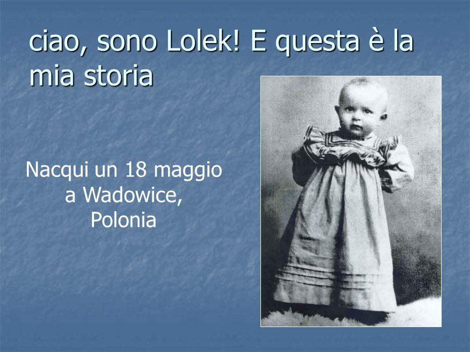 ciao, sono Lolek! E questa è la mia storia