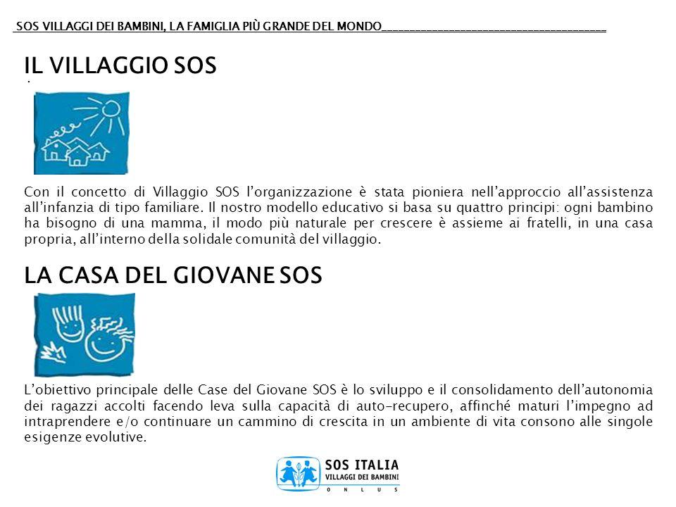 IL VILLAGGIO SOS LA CASA DEL GIOVANE SOS .