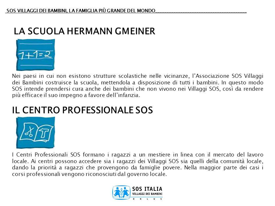 IL CENTRO PROFESSIONALE SOS LA SCUOLA HERMANN GMEINER