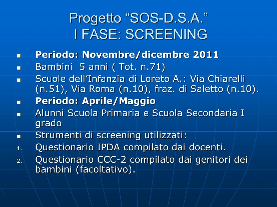 Progetto SOS-D.S.A. I FASE: SCREENING